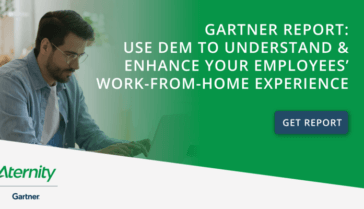 Gartner Digital Experience Monitoring, Remote Work, Work from Home